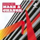 Maddslinky - Make A Change - CD