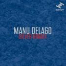 Manu Delago - Silver Kobalt - LP