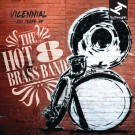 Hot 8 Brass Band - Vicennial: 20 Years Of The Hot 8 Brass Ba - CD