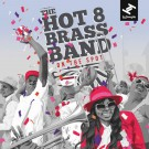 Hot 8 Brass Band - On The Spot - CD