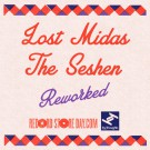 Lost Midas / The Seshen - Reworked - 7""