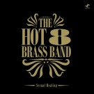 Hot 8 Brass Band - Sexual Healing - 12""